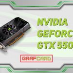 Gtx 550 ti год выпуска